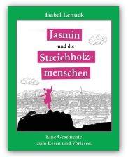 Kinderbuch Jasmin von Isabel Lenuck